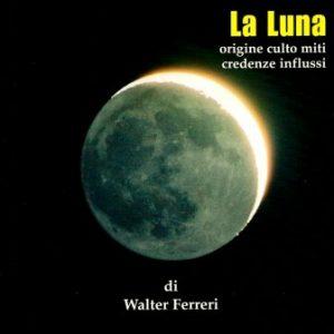 La Luna ( di Walter Ferreri)