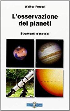 L'osservazione dei pianeti; strumenti e metodi